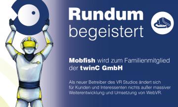Mobfish VR Studio - jetzt ein Produkt von twinC